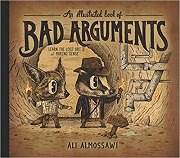 An Illustrated Book of Bad Arguments by Ali Almossawi