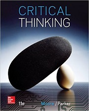 Critical Thinking by Brooke Noel Moore and Richard Parker