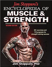 Jim Stoppani's Encyclopedia of Muscle & Strength by Jim Stoppani