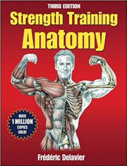 Strength Training Anatomy by Frederic Delavier